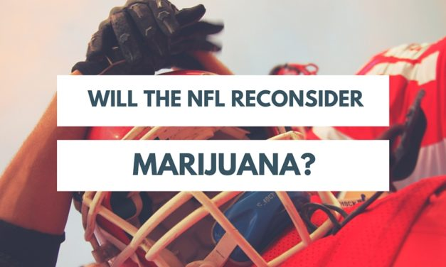 Is It Time For The NFL to Reconsider Marijuana?